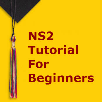 NS2 Tutorial for Beginners | Learn with Source Code